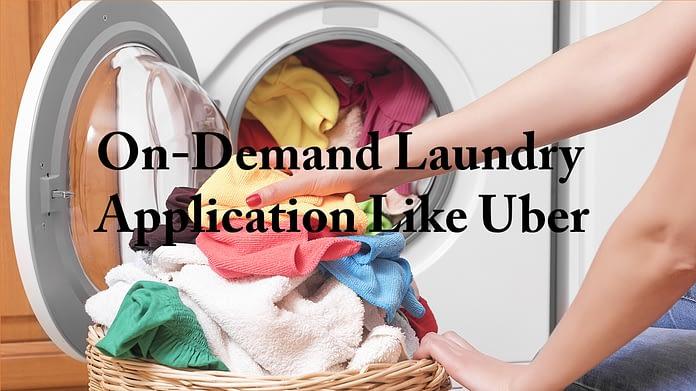 on demand laundry app development