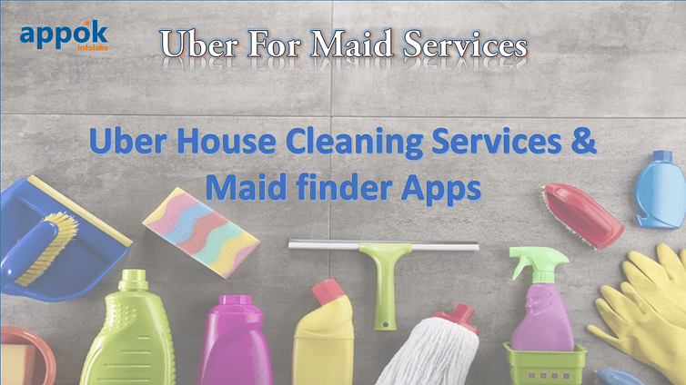 Uber for Maid